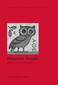 Philosophic Thoughts, Gary James Jason