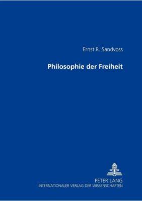 Philosophie der Freiheit, Ernst R. Sandvoss