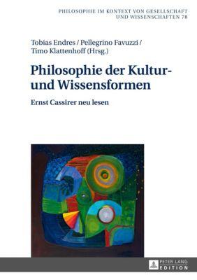 Philosophie der Kultur- und Wissensformen, Timo Klattenhoff, Tobias Endres, Pellegrino Favuzzi
