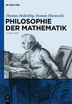 Philosophie der Mathematik, Roman Murawski, Thomas Bedürftig