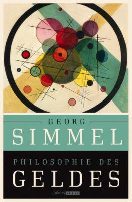 Philosophie des Geldes - Georg Simmel  