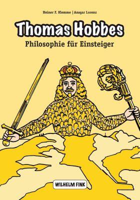 Philosophie für Einsteiger: Thomas Hobbes, Heiner F. Klemme, Ansgar Lorenz