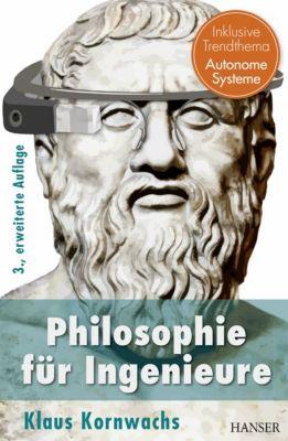 Philosophie für Ingenieure, Klaus Kornwachs
