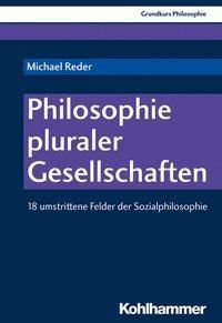 Philosophie pluraler Gesellschaften, Michael Reder