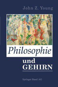 Philosophie und das Gehirn, Young