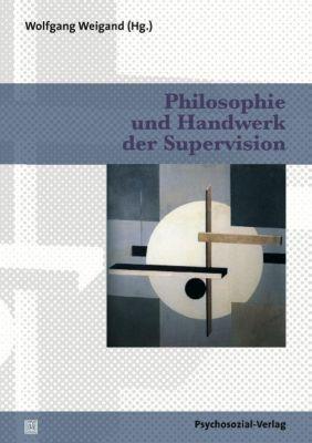Philosophie und Handwerk der Supervision