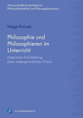 Philosophie und Philosophieren im Unterricht