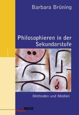 Philosophieren in der Sekundarstufe, Barbara Brüning