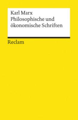 Philosophische und ökonomische Schriften, Karl Marx