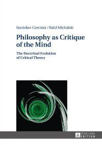 Philosophy as Critique of the Mind, Rafal Michalski, Stanislaw Czerniak