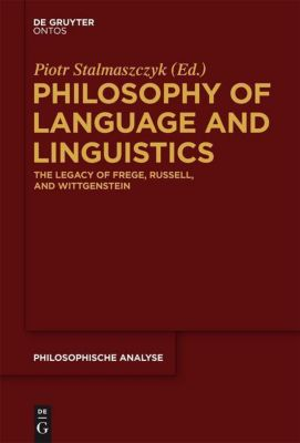 Philosophy of Language and Linguistics