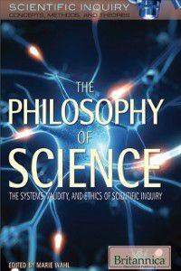 Philosophy of Science, Britannica Educational Publishing