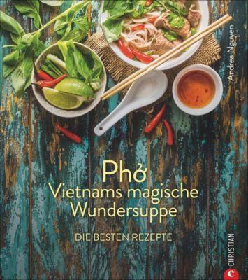 Pho - Andrea Nguyen  