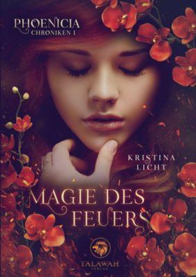 Phoenicia Chroniken: Magie des Feuers, Kristina Licht