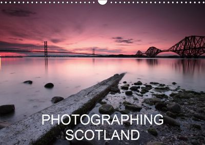 Photographing Scotland (Wall Calendar 2019 DIN A3 Landscape), Kevin Carr