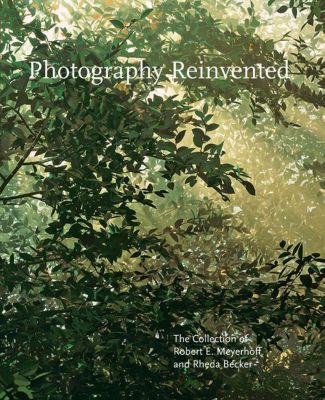 Photography Reinvented, Sarah Greenough