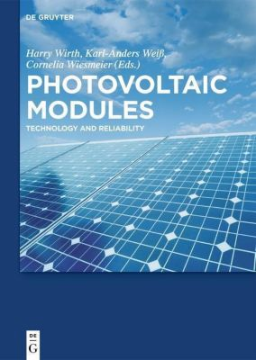 Photovoltaic Modules, Harry Wirth, Karl-Anders Weiß