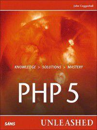 PHP 5 Unleashed, John Coggeshall