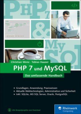 PHP 7 und MySQL, Christian Wenz, Tobias Hauser