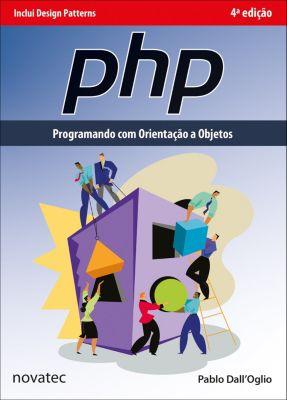 PHP Programando com Orientação a Objetos, Pablo Dall'Oglio