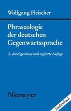 Phraseologie der deutschen Gegenwartssprache, Wolfgang Fleischer
