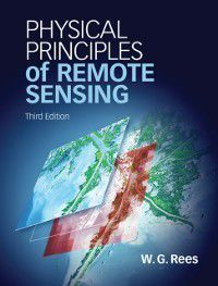Physical Principles of Remote Sensing, W. G. Rees