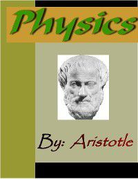 Physics - ARISTOTLE, Aristotle
