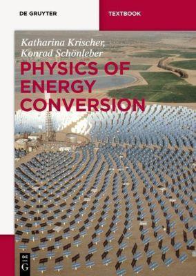 Physics of Energy Conversion, Katharina Krischer, Konrad Schönleber