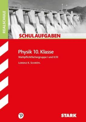 Physik 10. Klasse, Wahlpflichtfächergruppe I und II/III, Bayern