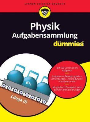 Physik Aufgabensammlung für Dummies, Wiley