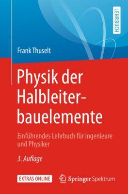 Physik der Halbleiterbauelemente, Frank Thuselt