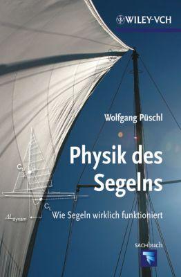 Physik des Segelns, Wolfgang Püschl