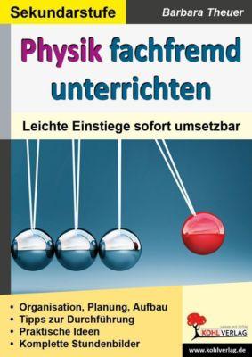 Physik fachfremd unterrichten, Barbara Theuer