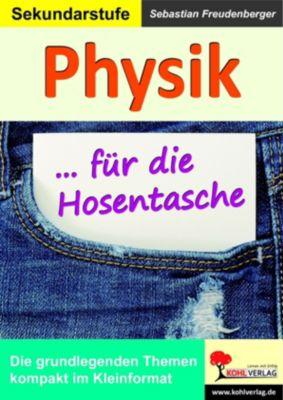 Physik ... für die Hosentasche, Sebastian Freudenberger