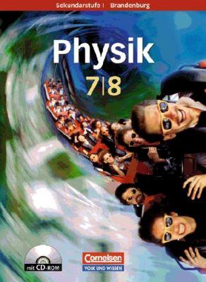 Physik für die Sekundarstufe I, Ausgabe 2008 Brandenburg: 7./8. Schuljahr, Schülerbuch m. DVD-ROM