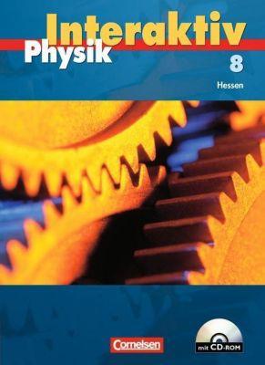 Physik interaktiv, Sekundarstufe I Hessen: 8. Schuljahr, Schülerbuch m. CD-ROM