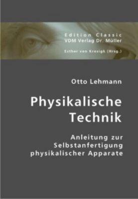 Physikalische Technik, Otto Lehmann