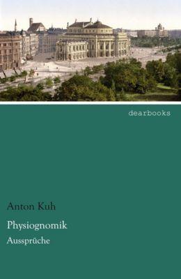 Physiognomik - Anton Kuh |