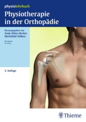 Physiolehrbuch: Physiotherapie in der Orthopädie