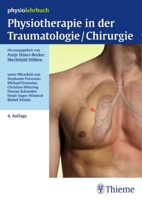 Physiolehrbuch: Physiotherapie in der Traumatologie/Chirurgie