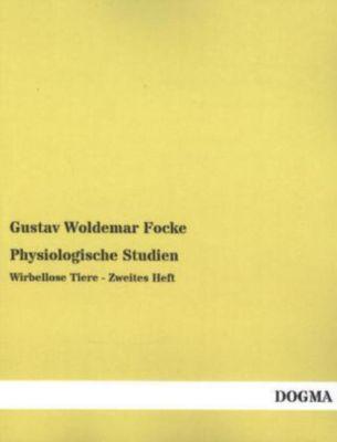 Physiologische Studien, Gustav Woldemar Focke