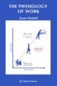 Physiology Of Work, Kaare Rodahl