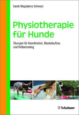 Physiotherapie für Hunde, Sarah Magdalena Schwarz