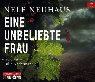 Pia Kirchhoff & Oliver von Bodenstein Band 1: Eine unbeliebte Frau (6 Audio-CDs) - Nele Neuhaus |