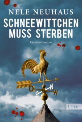 Pia Kirchhoff & Oliver von Bodenstein Band 4: Schneewittchen muss sterben, Nele Neuhaus