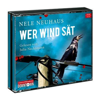 Pia Kirchhoff & Oliver von Bodenstein Band 5: Wer Wind sät (6 Audio-CDs), Nele Neuhaus