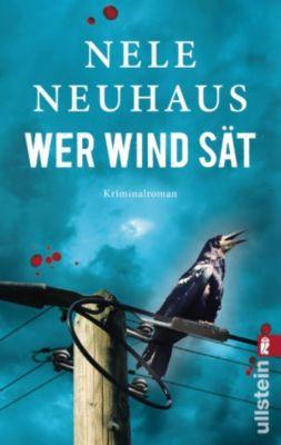 Pia Kirchhoff & Oliver von Bodenstein Band 5: Wer Wind sät, Nele Neuhaus