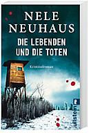 Pia Kirchhoff & Oliver von Bodenstein Band 7: Die Lebenden und die Toten