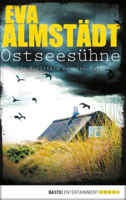 Pia Korittki Band 9: Ostseesühne, Eva Almstädt