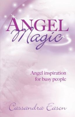 Piatkus Books: Angel Magic, Cassandra Eason